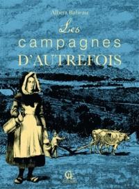Albert Babeau - Les campagnes d'autrefois.