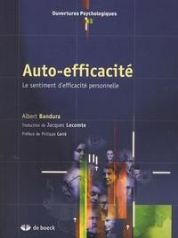 Albert Bandura - Auto-efficacité - Le sentiment d'efficacité personnelle.
