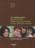 Albert Bandura et Nancy Betz - Les adolescents : leur sentiment d'efficacité personnelle et leur choix de carrière.
