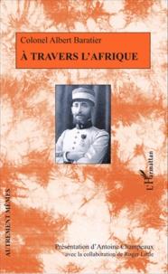 Albert Baratier - A travers l'Afrique.