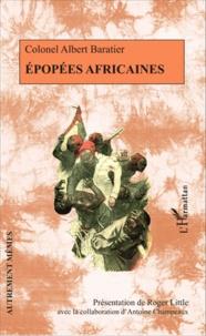 Albert Baratier - Epopées africaines.