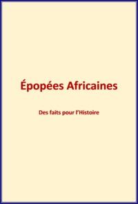 Albert Baratier - Epopées Africaines - Des faits pour l'histoire..