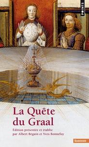 Albert Béguin et Yves Bonnefoy - La quête du Graal.