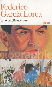 Albert Bensoussan - Fédérico Garcia Lorca.
