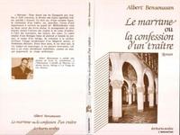 Albert Bensoussan - Le marrane ou la confession d'un traitre.