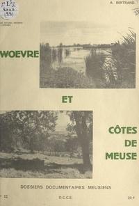 Albert Bertrand et J.-P. Streiff - Woëvre et Côtes de Meuse.