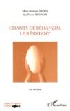 Albert Bienvenu Akoha et Apollinaire Médagbé - Chants de Béhanzin, le résistant - Edition bilingue. 1 CD audio