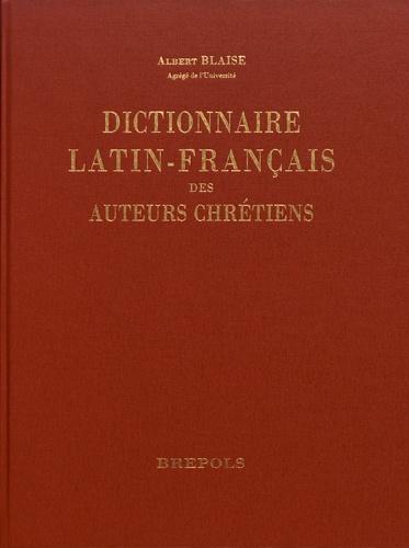 Albert Blaise - Dictionnaire latin-français des auteurs chrétiens.