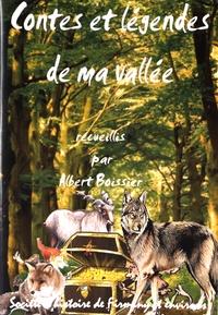 Albert Boissier - Contes et légendes de ma vallée.