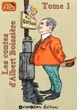 Albert Boissière - Les contes d'Albert Boissière - Tome 1.