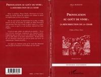 Albert Boisson - Provocation au goût de vivre, la résurrection de la chair.
