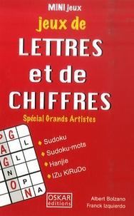 Albert Bolzano et Franck Izquierdo - Jeux de lettres et de chiffres - Spécial Grands Artistes.