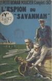 Albert Bonneau - L'espion du Savannah.