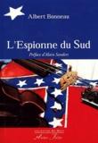 Albert Bonneau - L'espionne du Sud.