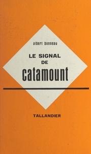 Albert Bonneau - Le signal de Catamount.