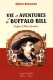 Albert Bonneau - Vie et aventures de Buffalo Bill.
