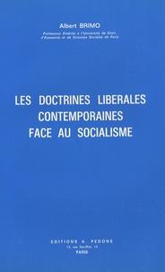 Albert Brimo - Les doctrines libérales contemporaines face au socialisme.