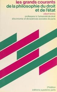 Albert Brimo - Les grands courants de la philosophie du droit et de l'État.