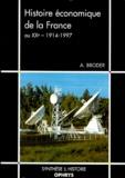 Albert Broder - Histoire économique de la France au XXe siècle, 1914-1997.