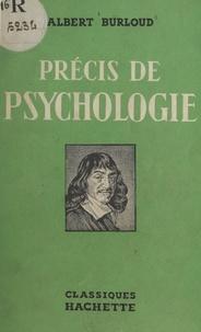 Albert Burloud et M. G. Davy - Précis de psychologie.
