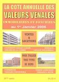 Albert Callon - Valeurs vénales au 1er janvier 2006.
