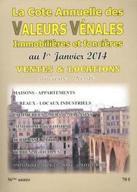 Albert Callon - Valeurs vénales au 1er janvier 2014.