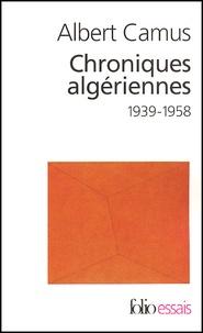 Torrent gratuit pour le téléchargement de livres Actuelles III  - Chroniques algériennes 1939-1958 PDB CHM RTF par Albert Camus
