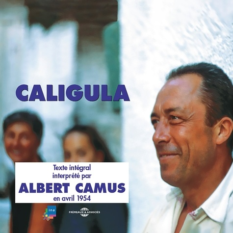 Albert Camus - Caligula.