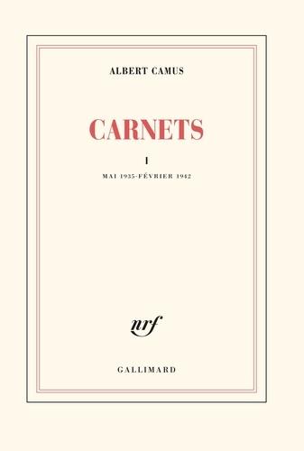 Albert Camus - Carnets - Tome 1, Mai 1935-Février 1942.
