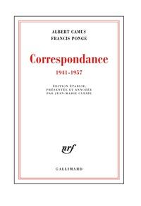 Albert Camus et Francis Ponge - Correspondance (1941-1957).