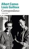 Albert Camus et Louis Guilloux - Correspondance (1945-1959).