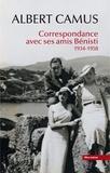 Albert Camus - Correspondance avec ses amis Bénisti 1934-1958.