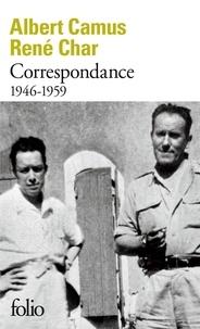 Albert Camus et René Char - Correspondance - 1946-1959.