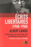 Albert Camus - Ecrits libertaires (1948-1960).