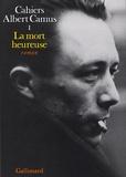 Albert Camus - La mort heureuse.