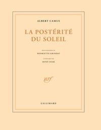 Albert Camus - La postérité du soleil.