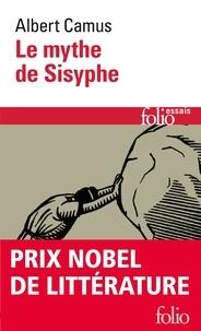 Albert Camus - Le mythe de Sisyphe.