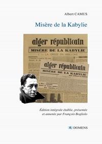 Albert Camus et François Bogliolo - Misère de la Kabylie.