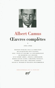 Albert Camus - Oeuvres complètes - Tome 1, 1931-1944.