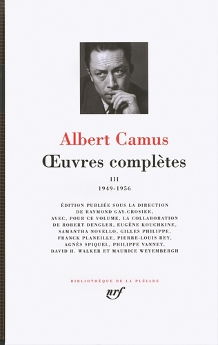 Albert Camus - Oeuvres complètes - Tome 3, 1949-1956.
