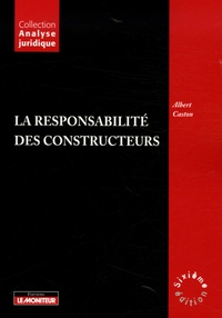 Albert Caston - La responsabilité des constructeurs.