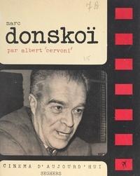 Albert Cervoni et Marc Donskoï - Marc Donskoï.