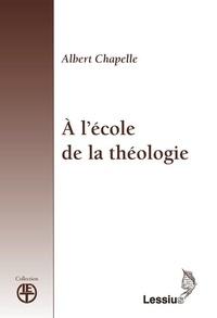 Albert Chapelle - A l'école de la théologie.
