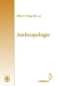 Albert Chapelle - Anthropologie.