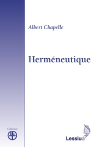 Albert Chapelle - Herméneutique.