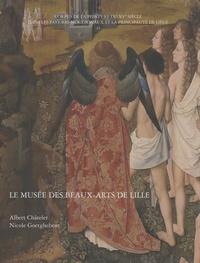 Albert Châtelet et Nicole Goetghebeur - Le Musée des Beaux-Arts de Lille.