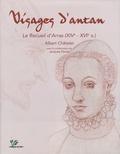 Albert Châtelet - Visages d'antan - Le Recueil d'Arras.