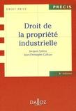 Albert Chavanne et Jean-Jacques Burst - Droit de la propriété industrielle - Edition 2006.