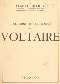 Albert Chérel - Déceptions et confiances de Voltaire.