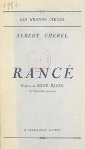 Albert Chérel et René Bazin - Rancé.